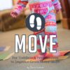 MOVE: Get Moving With Your Toddler or Preschooler